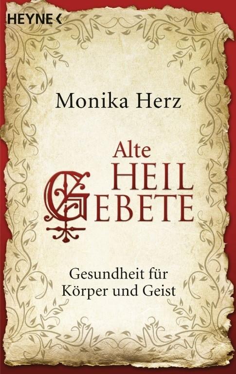 Buch - Monika Herz - ALTE HEILGEBETE