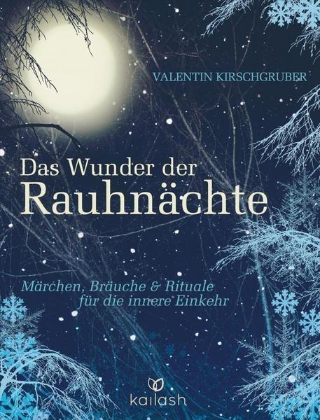 Buch - Valentin Kirschgruber -  DAS WUNDER DER RAUHNÄCHTE