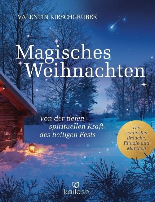Buch - Valentin Kirschgruber - MAGISCHES WEIHNACHTEN