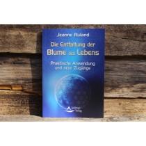 Buch, Jeanne Ruland, Die Entfaltung der Blume des Lebens