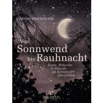 Räuchern, Räucherwerk - Buch - Valentin Kirschgruber -  VON SONNWEND BIS RAUHNACHT