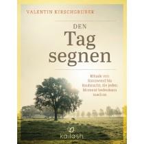 Buch - Valentin Kirschgruber - DEN TAG SEGNEN