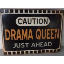 Retro Metallschild - Caution Drama Queen just ahead