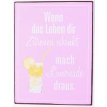 Retro Vintage Metallschild - Wenn das Leben dir Zitronen schenkt...