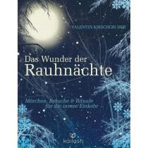 Räuchern, Räucherwerk - Buch - Valentin Kirschgruber -  DAS WUNDER DER RAUHNÄCHTE