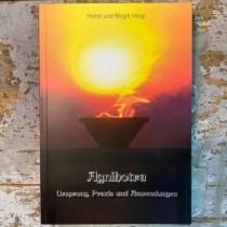 Fachbuch - AGNIHOTRA - Ursprung, Praxis, Anwendungen