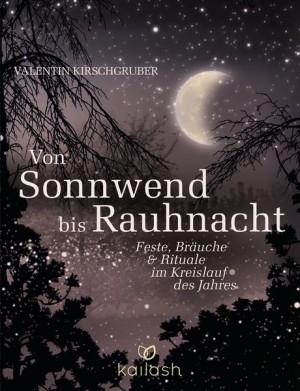 Buch - Valentin Kirschgruber -  VON SONNWEND BIS RAUHNACHT