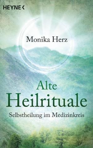 Buch - Monika Herz - ALTE HEILRITUALE