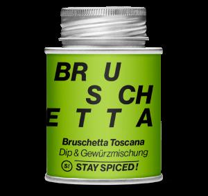 Stay Spiced - Dip- und Gewürzmischung - BRUSCHETTA TOSCANA